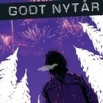 Godt nytår (ungdomsbog, Gyldendal 2012)