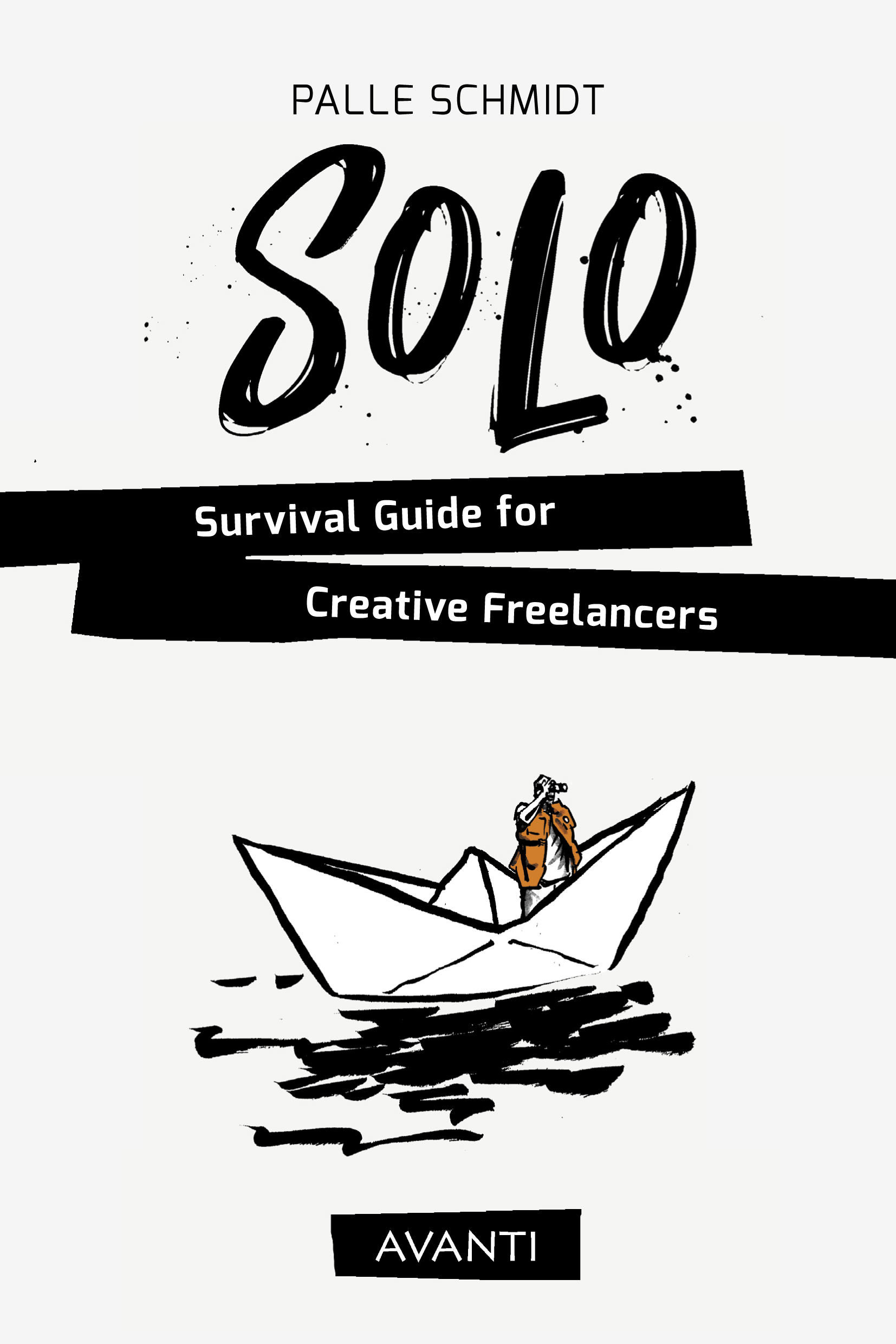 SOLO – Survival Guide for Creative Freelancers